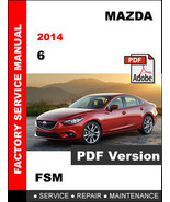MAZDA 6 2014 SKYACTIV ULTIMATE FACTORY OEM SERVICE REPAIR WORKSHOP FSM M... - $14.95