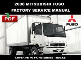 MITSUBISHI 2008 FUSO FK61 FK62 FK65 FM65 FE83 FE84 FE85 FG84 OEM WORKSHO... - $14.95