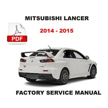 2014 - 2015 MITSUBISHI LANCER ULTIMATE FACTORY SERVICE REPAIR WORKSHOP M... - $14.95
