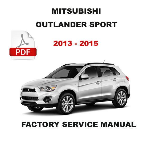 Mitsubishi Outlander Sport 2013 2014 2015 Service Repair
