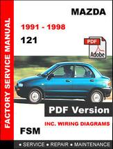 Mazda 121 1991 1992 1993 1994 1995 1996 1997 1998 Service Repair Workshop Manual - $14.95