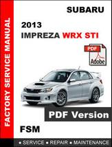 Subaru Impreza 2013 Wrx Sti Factory Service Repair Fsm Manual + Wiring Diagram - $14.95