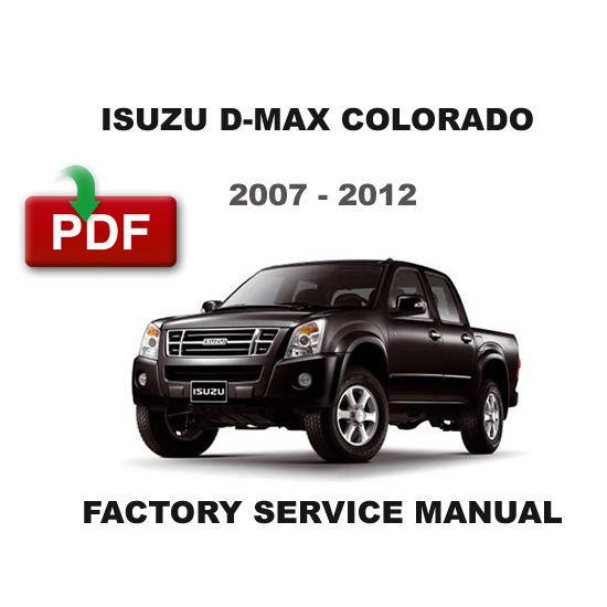 isuzu dmax d max d max colorado 2007 2012 and 50 similar items rh bonanza com isuzu d'max repair manual free download isuzu d'max repair manual free download