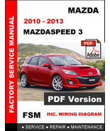 MAZDA MAZDASPEED 3 MAZDASPEED3 2010 - 2013 FACTORY OEM SERVICE REPAIR FS... - $14.95