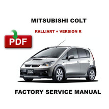 Mitsubishi Colt 2006 2007 2008 Ralliart Version R Oem Factory Workshop Manual - $14.95