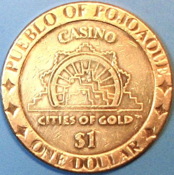 Primary image for $1 Casino Token. Cities Of Gold, Pojoaque, NM. F46.