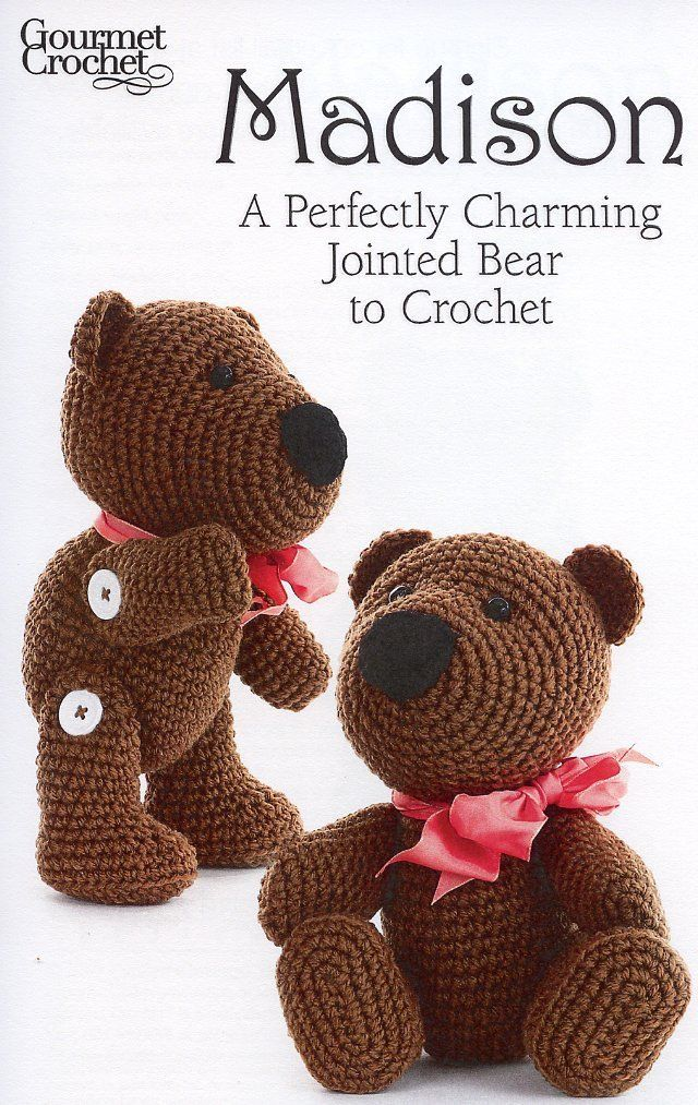 Primary image for Madison A Perfectly Charming Bear Gourmet Crochet Pattern 30 Days To Shop & Pay!