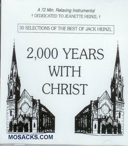 2 000 years with christ2 by jack heinzl
