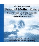 BEAUTIFUL MOTHER ROSARY includes the Luminous Mystery by Jack Heinzl - $22.95