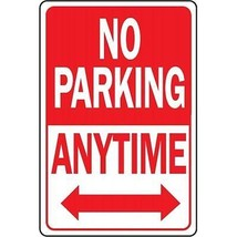 "Hy-Ko No Parking Anytime Highway Sign Aluminum, 12"" x 18"", Red & White, ... - $14.84"