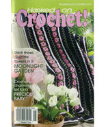 Hooked on Crochet! patterns #118; August 2006 - $4.50
