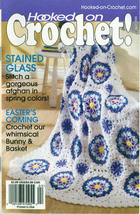 Hooked on Crochet! patterns #116; April 2006 - $4.50