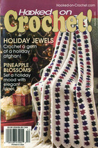 Hooked on Crochet! patterns #114; December 2005 - $4.50