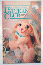 Annie's Quick & Easy Pattern Club patterns #74; April/May 1992 - $3.50
