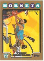 Tyson Chandler Topps 08-09 #106 Gold #'d 2008 New Orleans Hornets Chicago Bulls - $1.25