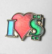 I LOVE HEART CASH DOLLAR DOLLARS $ MONEY FUNNY HUMOR LAPEL PIN BADGE 3/4... - $4.46