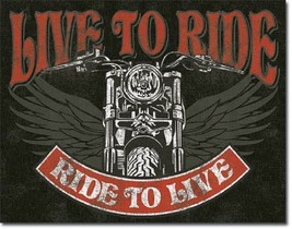 Live to Ride - Bike  Metal Tin Sign Wall Art  - $19.79