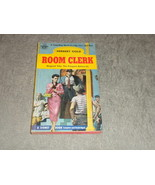 Room Clerk by Herbert Gold Signet # 1185 stated 1st Printing 1955 - $3.99