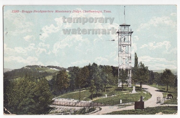 Primary image for CHATTANOOGA TN ~ BRAGGS HEADQUARTERS MISSIONARY RIDGE TOWER ~ 1900s old postcard