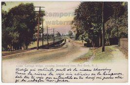 RED BANK NJ ~CARRIAGE BRIDGE CROSSING SHREWSBURY RIVER ~RR TRACKS~1910s ... - $16.10