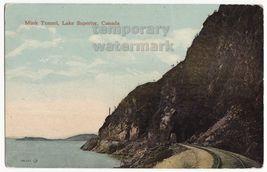 LAKE SUPERIOR NORTH SHORE CANADA MINK RAILWAY TUNNEL 1910s vintage postc... - $3.45