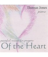 PEACEFUL MUSIC FOR PRAYERS OF THE HEART by Thomas Jones - $23.95