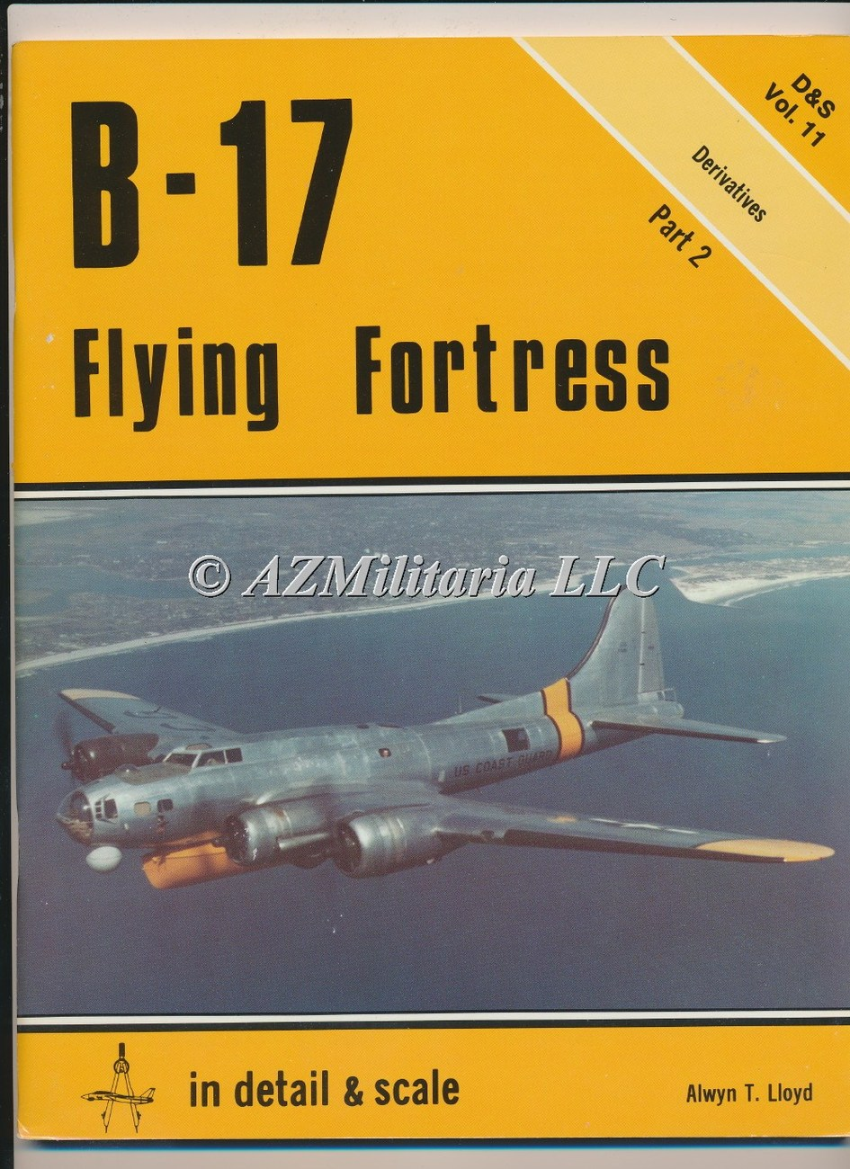 B-17 Flying Fortress Part 2 D&S VOL 11