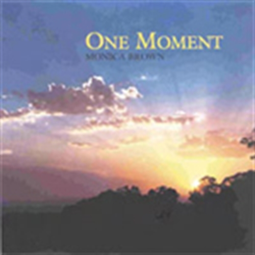 ONE MOMENT by Monica Brown - CD