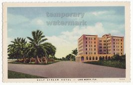 Lake Worth Florida -Gulf Stream Hotel -1930s vintage advertising linen p... - $4.55