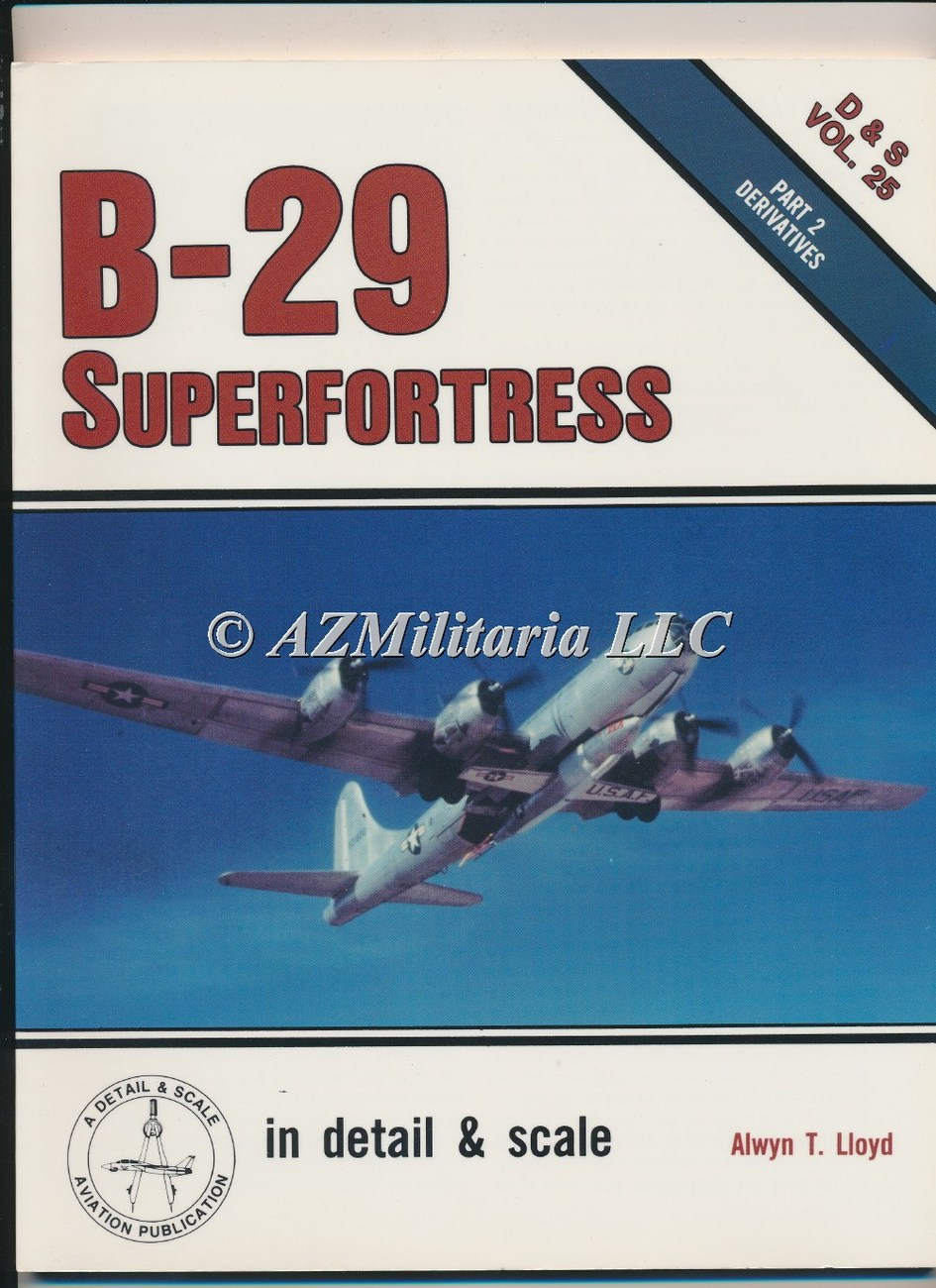 B-29 Superfortress Part 2 D&S VOL 25