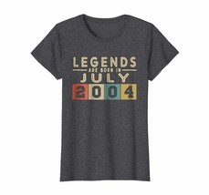 Uncle Shirts -   Legends Born In JULY 2004 Aged 14 Years Old Being Aweso... - $19.95+