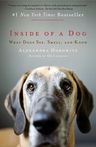 Inside of a Dog: What Dogs See, Smell, and Know... - $5.25