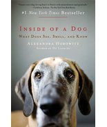 Inside of a Dog: What Dogs See, Smell, and Know [Paperback] [Sep 28, 201... - $5.25