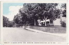 DAYTON TN~ROGERS HOUSE WHERE WILLIAM JENNINGS BRYAN DIED~1920s postcard-... - $13.75