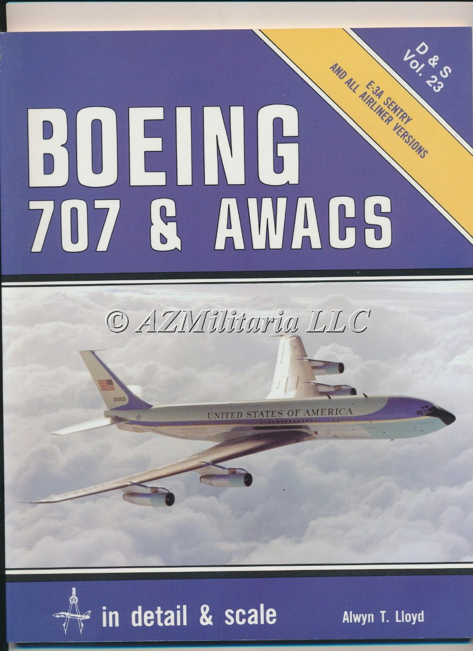 Boeing 707 & AWACS D&S VOL 23