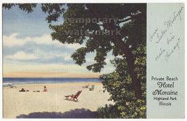 Highland Park IL - Hotel Moraine on the Lake Private Beach - c1940s post... - $5.98