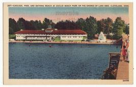 Cleveland OH Euclid Bathing Beach, Cascade Pool Lake Erie c1940s postcar... - $3.22