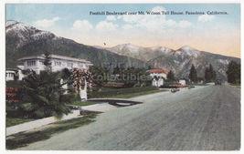 Pasadena CA Foothill Boulevard near Mt Wilson Toll House c1910s postcard... - $3.22