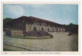 Montreal QC Canada -Chalet Atop Mount Royal c1930s vintage Quebec postca... - $2.71