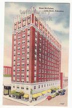 Hotel Mc Gehee Little Rock Ar C1940s Arkansas Vintage Postcard - $3.22