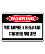 WHAT HAPPENS IN THE MAN CAVE Warning Sign funny room mans dad guys darts... - $6.88