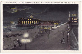WILDWOOD BY THE SEA NJ ~BOARDWALK & CONVENTION HALL NIGHT VIEW ~c1930s p... - $3.63