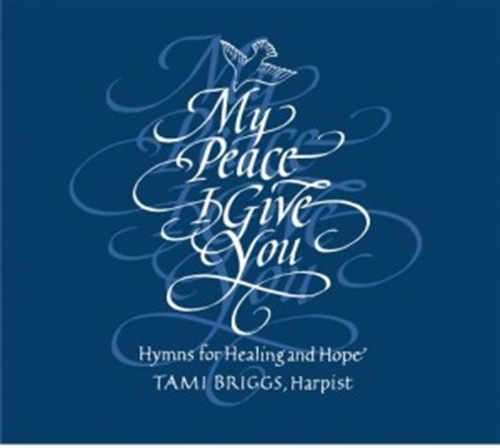My peace i give you by tami briggs