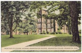 WILMINGTON OHIO COLLEGE~FRONT PATH-ADMINISTRATION BUILDING~c1940s postcard - $3.22