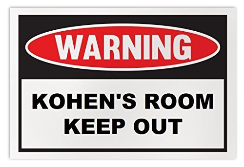 Personalized Novelty Warning Sign: Kohen's Room Keep Out - Boys, Girls, Kids, Ch
