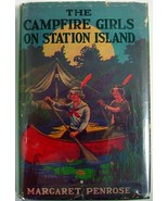 The Campfire Girls on Station Island hcdj Margaret Penrose Goldsmith Pub... - $15.00