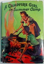 A Campfire Girl in Summer Camp #3 Jane L. Stewart hcdj Saalfield Publishing - $8.00