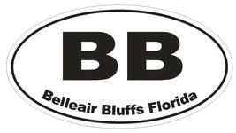 Belleair Bluffs Florida Oval Bumper Sticker or Helmet Sticker D1626 Euro Oval - $1.39+
