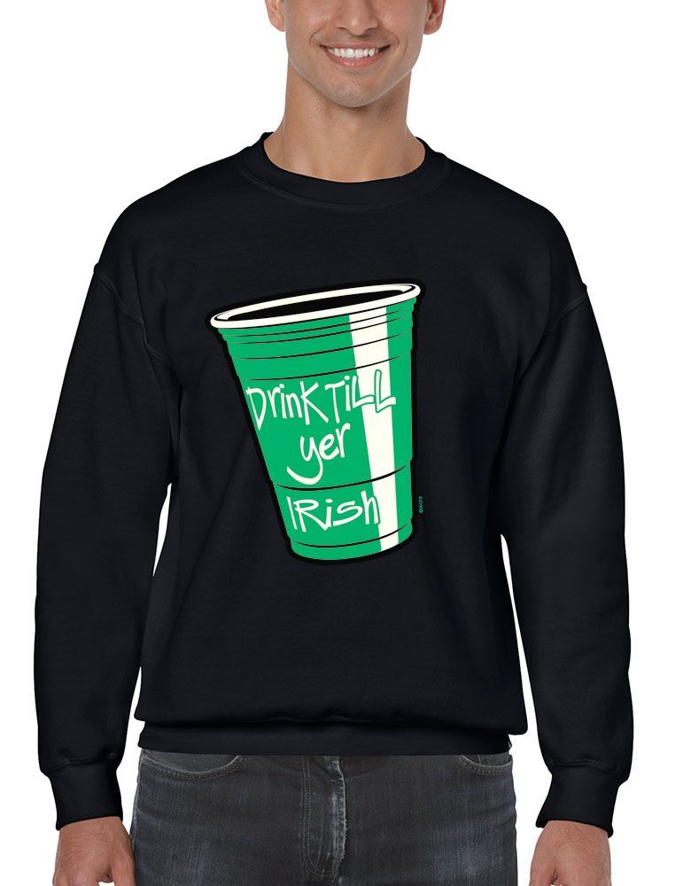 Primary image for Men's Crewneck Sweatshirt Saint Patrick's Day Drink Till Yer Irish Irish Shirt