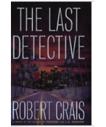ROBERT CRAIS THE LAST DETECTIVE SIGNED FIRST EDITION - $49.99